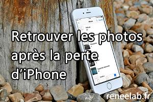 Retrouver les photos après la perte d'un iPhone