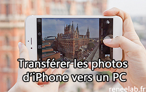 Transférer les photos d'iPhone vers un PC - Renee iPhone Recovery