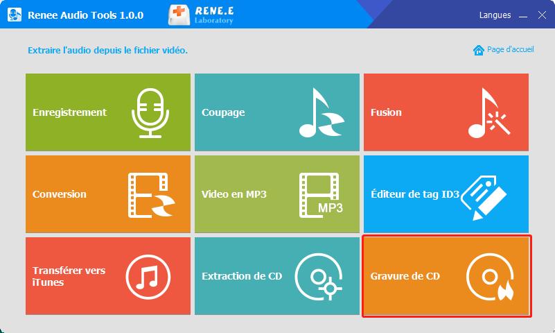 fonctionnalité de gravure du CD de Renee Audio Tools