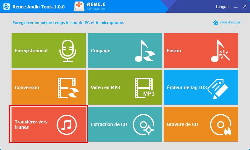 transférer la musique vers iTunes avec Renee Audio Tools